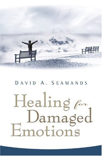Healing for Damaged Emotions  Student Manual, Study Guide, etc. edition cover