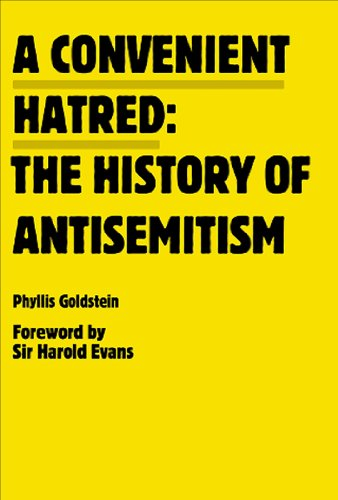 Convenient Hatred The History of Antisemitism N/A edition cover