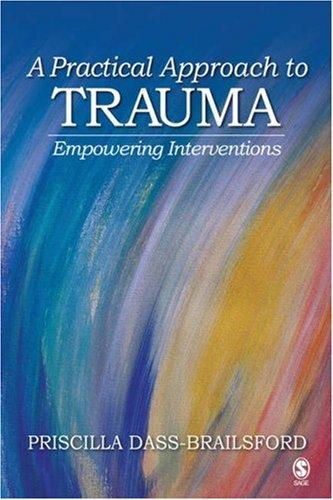 Practical Approach to Trauma Empowering Interventions  2007 edition cover