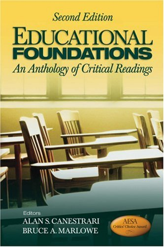 Educational Foundations An Anthology of Critical Readings 2nd 2010 edition cover