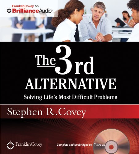 The 3rd Alternative: Solving Life's Most Difficult Problems  2012 edition cover