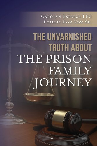 Unvarnished Truth about the Prison Family Journey  N/A edition cover