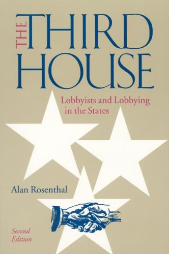 Third House Lobbyists and Lobbying in the States 2nd 2001 (Revised) edition cover