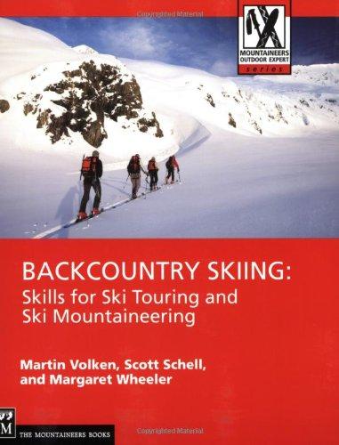 Backcountry Skiing Skills for Ski Touring and Ski Mountaineering  2007 edition cover