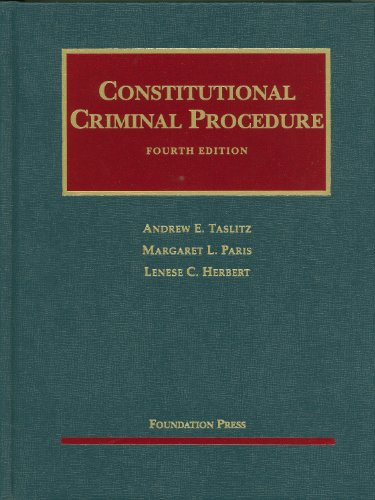 Constitutional Criminal Procedure, 4th  4th 2010 (Revised) edition cover