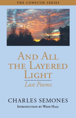 And All the Layered Light   2007 9781603060387 Front Cover