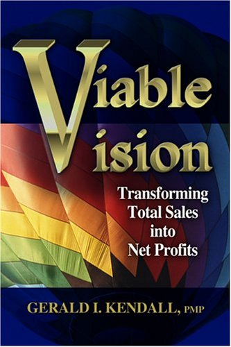Viable Vision Transforming Total Sales into New Profits  2004 edition cover