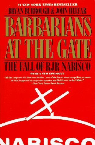 Barbarians at the Gate The Fall of RJR Nabisco Reprint 9780060920388 Front Cover