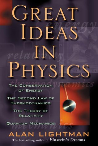 Great Ideas in Physics  3rd 2000 (Revised) edition cover