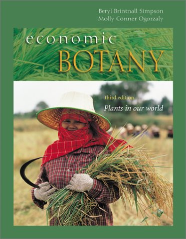 Economic Botany Plants in Our World 3rd 2001 (Revised) 9780072909388 Front Cover