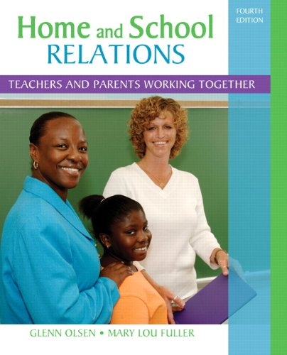 Home and School Relations Teachers and Parents Working Together 4th 2012 (Revised) 9780132373388 Front Cover