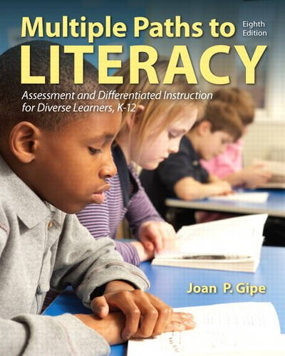 Multiple Paths to Literacy Assessment and Differentiated Instruction for Diverse Learners, K-12 8th 2014 edition cover