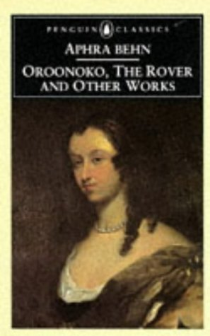 Oroonoko, the Rover and Other Works   1999 edition cover