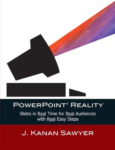 PowerPoint Reality Slides in Real Time for Real Audiences with Real Easy Steps  2011 edition cover