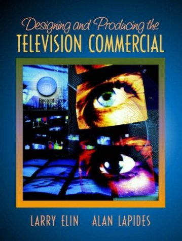 Designing and Producing the Television Commercial   2004 edition cover
