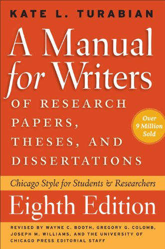 Manual for Writers of Research Papers, Theses, and Dissertations, Eighth Edition Chicago Style for Students and Researchers 8th 2013 9780226816388 Front Cover