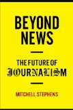 Beyond News The Future of Journalism  2014 edition cover