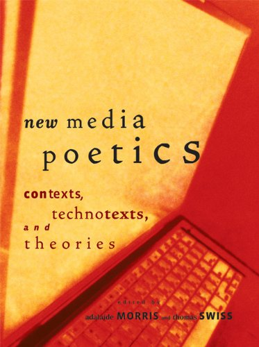 New Media Poetics Contexts, Technotexts, and Theories  2009 edition cover