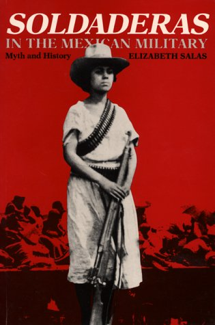 Soldaderas in the Mexican Military Myth and History  1990 edition cover