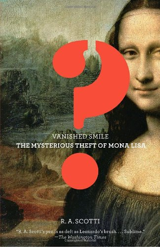 Vanished Smile The Mysterious Theft of the Mona Lisa N/A edition cover