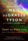 Death by Black Hole And Other Cosmic Quandries  2014 9780393350388 Front Cover