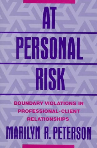 At Personal Risk Boundary Violations in Professional-Client Relationships  1992 edition cover
