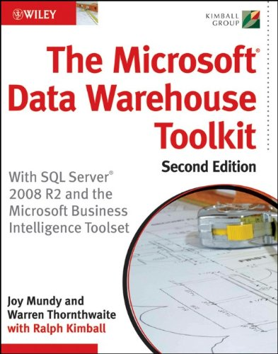 Microsoft Data Warehouse Toolkit With SQL Server 2008 R2 and the Microsoft Business Intelligence Toolset 2nd 2011 9780470640388 Front Cover