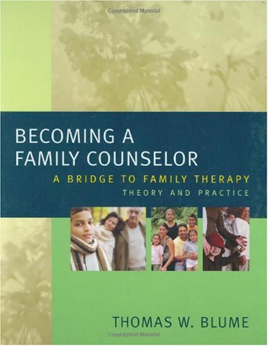 Becoming a Family Counselor A Bridge to Family Therapy Theory and Practice  2006 edition cover