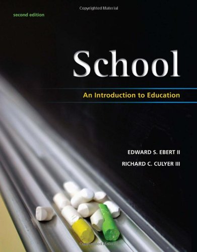 School An Introduction to Education 2nd 2011 edition cover