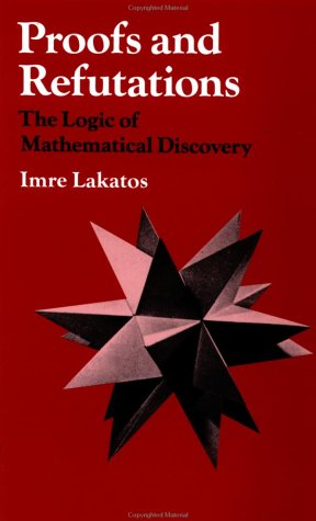 Proofs and Refutations The Logic of Mathematical Discovery  1976 edition cover