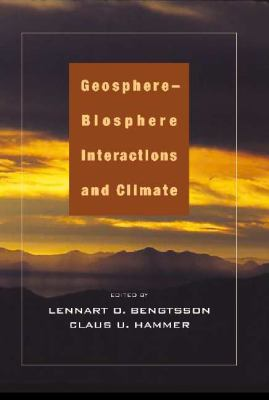 Geosphere-Biosphere Interactions and Climate   2001 9780521782388 Front Cover