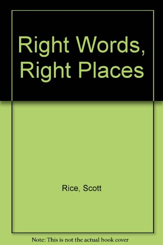 Right Words, Right Places 1st 9780534160388 Front Cover