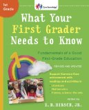 What Your First Grader Needs to Know (Revised and Updated) Fundamentals of a Good First-Grade Education  2014 (Revised) 9780553392388 Front Cover