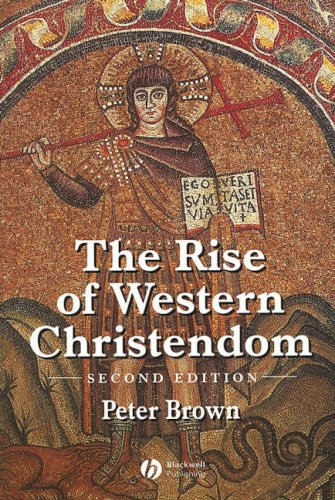 Rise of Western Christendom Triumph and Diversity 200-1000 AD 2nd 2002 (Revised) edition cover