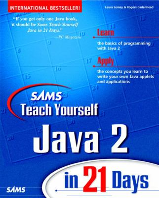 Sams Teach Yourself Java 2 Platform in 21 Days  3rd 1999 9780672316388 Front Cover