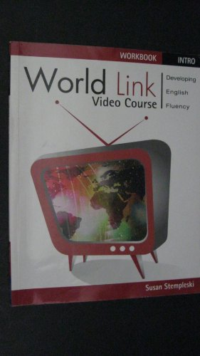 World Link Video Course Intro; Developing English Fluency:   2005 9780759396388 Front Cover