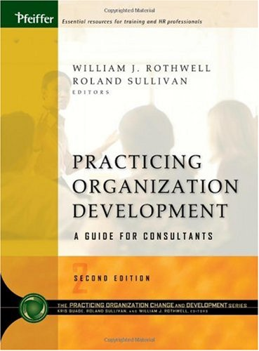 Practicing Organization Development A Guide for Consultants 2nd 2005 (Revised) edition cover