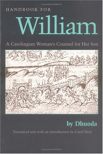 Handbook for William A Carolingian Women's Counsel for Her Son N/A edition cover