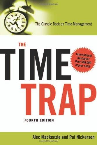 Time Trap The Classic Book on Time Management 4th 2009 edition cover