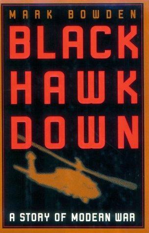 Black Hawk Down A Story of Modern War  1999 edition cover