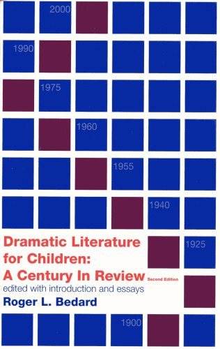 Dramatic Literature for Children A Century in Review 2nd 2005 edition cover