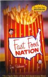 Fast Food Nation: The Dark Side of the All-American Meal N/A 9780965188388 Front Cover