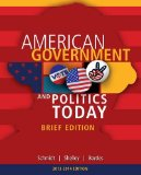 American Government and Politics Today 2014-2015: American Government and Politics Today 2014-2015  2014 9781285436388 Front Cover