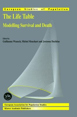 Life Table Modelling Survival and Death  2002 9781402006388 Front Cover