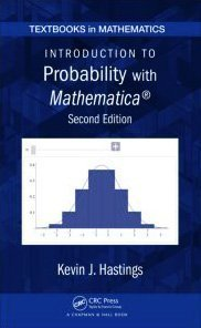 Introduction to Probability with Mathematica  2nd 2011 (Revised) edition cover