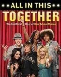 All in This Together: The Unofficial Story of High School Musical  2007 edition cover