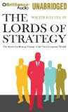 The Lords of Strategy: The Secret Intellectual History of the New Corporate World  2010 edition cover