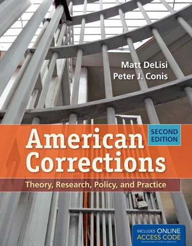 American Corrections: Theory, Research, Policy, and Practice  2nd 2013 edition cover