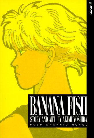 Banana Fish, Vol. 3   1999 9781569314388 Front Cover