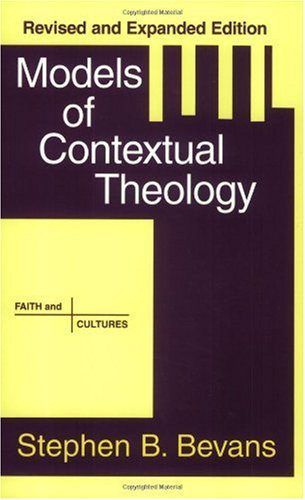 Models of Contextual Theology  2002 (Revised) edition cover